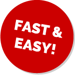 Fast & Easy!